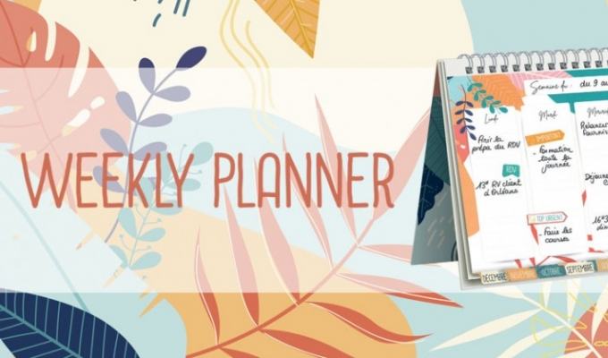Manage your schedule with creativity thanks to the WEEKLY PLANNER
